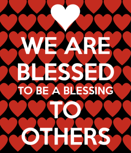 we-are-blessed-to-be-a-blessing-to-others