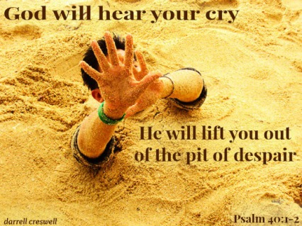 god-will-save-you-from-the-pit-psalm-40-1-21